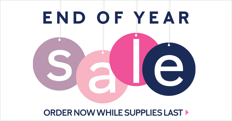 End of Year Sale. Order Now While Supplies Last - Shop Now